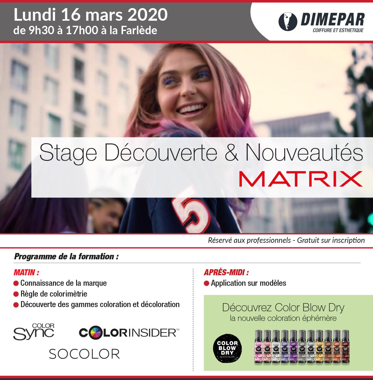 Stage Découverte & Nouveautés MATRIX - Lundi 16 mars Dimepar la Farlède