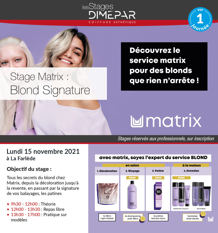 Stage Matrix : Blond Signature